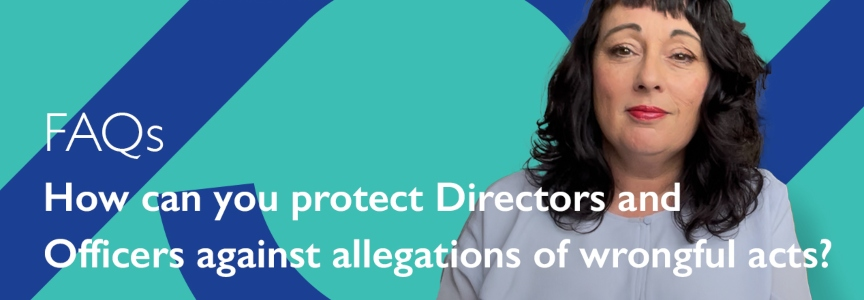 How can you protect Directors and Officers against allegations of wrongful acts? – video